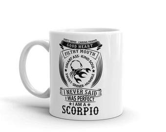 Scorpio Astrology dirty mind caring friend filthy mouth smart ass kind soul sweet sinner humble never said i was perfect coffee mug