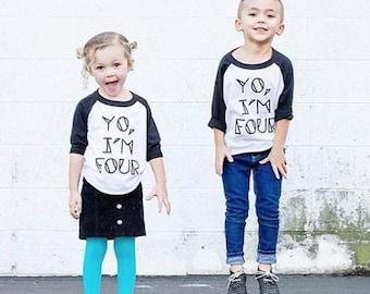YO, I'M FOUR Kids Tee + Tank, Four Year Old Birthday Shirt, Toddler t-shirt, Trendy kids clothes, Hipster kids clothes, Birthday Tee