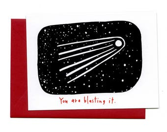 You Are Blasting It  (Flat Notecard)