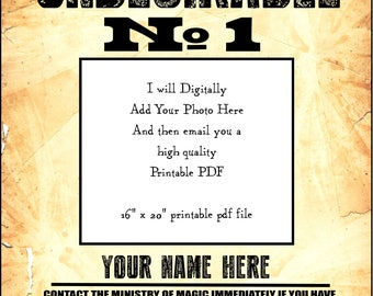 Undesirable No. 1 16 x 20 inch digital PDF printable poster - add your photo