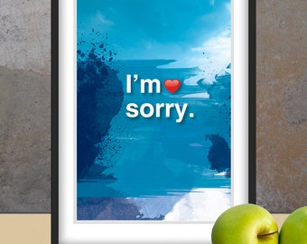 A4. I'm sorry. Ho'oponopono healing Sentence poster. Meditation quote poster. Typography poster. Wall decor. Home decor. Gift (Po-A4-062)