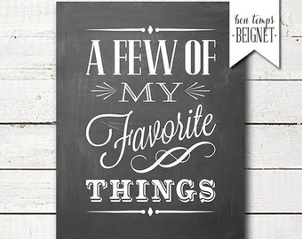 A Few of My Favorite Things -  PRINTABLE gift tags - INSTANT DOWNLOAD - 8x10 and 11x14