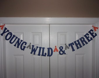 YOUNG WILD & THREE Letter Banner Navy Blue, Light Orange, Medium Grey Cardstock Paper 3rd Birthday Party Tepee Garland Sign