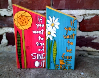 set of two Harold and Maude inspired paintings on salvaged wood, Cat Stevens lyrics art, Sing Out, Be Free, sunflower and daisies folk art