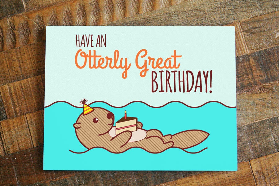 Funny birthday card have an otterly great zoom bookmarktalkfo Choice Image