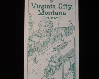 """Vintage 1957 """"Relive The Days of The Old West in Virginia City, Montana Today"""""""