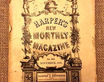 Vintage November 1883 Edition of Harper's New Monthly Magazine, No. 402, Published by Harper & Brothers, London.
