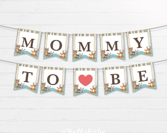 Mommy To Be Bunting Flags - Baby Shower Banners - Mommy To Be Banner - Baby Shower Bunting - Baby Shower Garland - Woodland Baby Shower 008