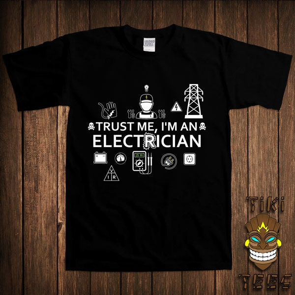Im An Electrician T Shirt Electrical Construction Tshirt