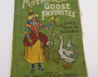 MUSLIN FABRIC BOOK, Mother Goose Favorites, circa 1904, Saalfield's Publishing, Antique Children's Nursery Rhymes