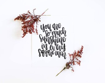 calligraphy print - so much sunshine