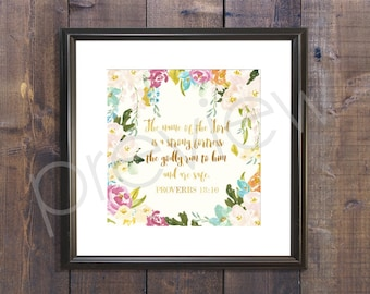 Proverbs 18:10 - Instant Download - Christian Wall Art - Printable Bible Verse - Bible Verse Print