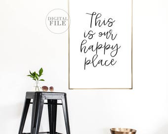 FATHER'S DAY GIFT This Is Happy Place - You Print Printable Wall Art (2) Jpegs 24x36/16x20 - Personal Use Only