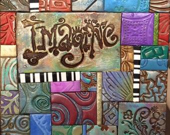 Mosaic Gift - Birthday Gift - Inspirational Gift - Imagine - Polymer Clay Tile Mosiac - MM40024-15