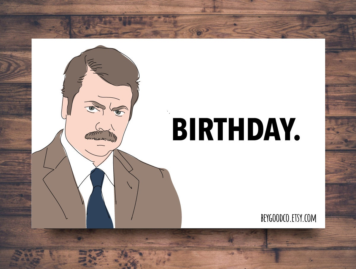 Ron swanson birthday printable birthday card funny zoom bookmarktalkfo Image collections