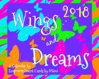 SALE Wings and Dreams 2018 Calendar.Christmas gift under 20.inspiration.dreams.motivation.Empowerment.empowering girls/women.encouragement