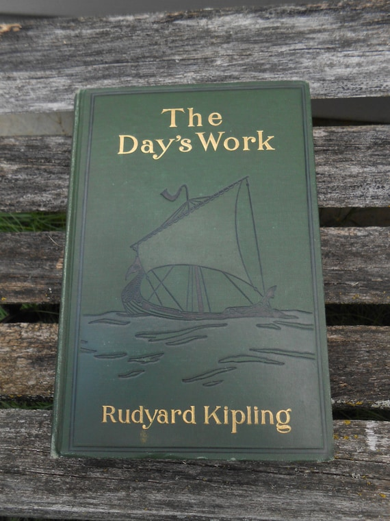 """Vintage """"The Day's Work"""", Rudyard Kipling.  Vintage Home Decor, Cabin, Collectable. Jungle Book Author."""