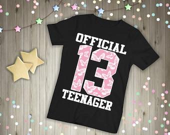 Official Teenager Shirt, Thirteen Year Old T-shirt, 13th Birthday Girls Tee, Birthday Girl Gift, 13th Birthday Party, Teen Gift, Birthday