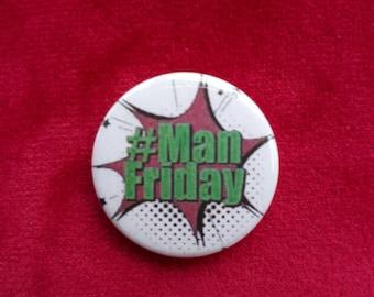 Kapow #ManFriday Badge