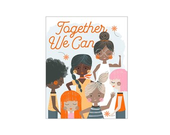 Women and Girls: Together We Can Art Print