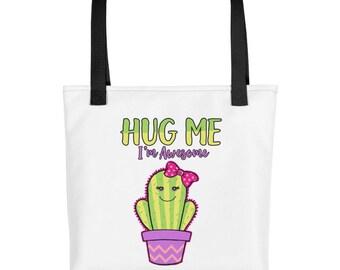 Cute Funny Hug Me I'm Awesome Cactus Tote bag