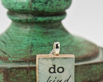 Do Kind Inspirational Scrabble Necklace, Unique Resin Jewelry, Kindness Matters Charm, Quote Sister Gift for Her, Boho Necklace, Mothers Day