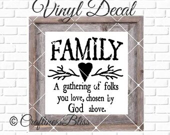 DIY Familiy A Gathering Of Folks You Love Chosen By God Above Vinyl Decal ~ Glass Block ~ Car Decal ~ Mirror ~ Ceramic Tile ~ Computer