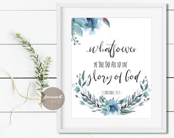Do All To The Glory Of God KJV Bible Verse 1 Corinthians 10:31 Verse Quote Do All To God Christian Art Whatever you do All To God Wall Print