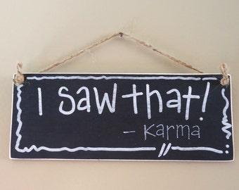 funny sign humorous Karma, fun gift kitchren, office, coffee bar decor, camp sign,