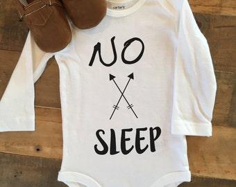 No sleep onesie, boy onesie, funny onesie, gift onesie, boy onesie, baby boy onesie, sleep onesie, brown moccassins, arrow onesie,hip onesie