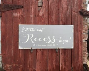 "PRiMiTivE Teacher's Retirement Sign - Let the ""real"" recess begin!"