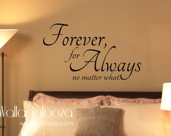Love Wall Decal - Bedroom Wall Decal - Forever Wall DecalForever always no matter what - master bedroom wall decal - love wall decor
