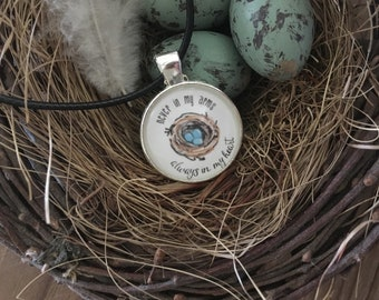 Necklace; Infertility Loss, Miscarriage, Adoption Loss, Infant Loss; hand illustrated nest with eggs; never in my arms always in my heart