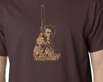 Dirty Harry By Any Means Necessary t-shirt // Clint Eastwood Cult Film Quote Funny Cinema