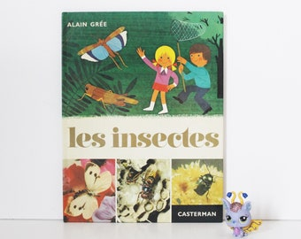 Vintage Childrens Book. Les insectes. Alain Grée. French Book. Color Illustration. Nursery Decor. French Vintage. Gift For Kids. Baby Shower