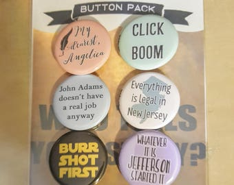 "Act II Hamilton-inspired 1.25"" pinback buttons set of 6"