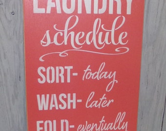 Laundry Schedule Iron Ha Ha! Laundry Room Sign, Laundry Sign, Laundry Rules, Funny Laundry Sign, Coral Decor