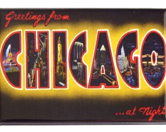 Greetings from Chicago at Night Fridge Magnet