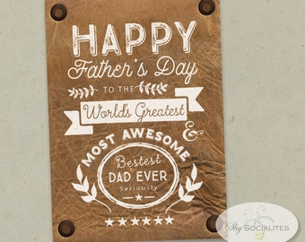 Happy Father's Day Printable Card | Funny Father's Day, Witty, Gift, Leather, Best Dad Ever | JPEG 5 by 7