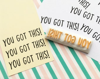 you got this rubber stamp   calligraphy word stamp   motivational quote   diy card making   gift for crafters   hand carved by talktothesun