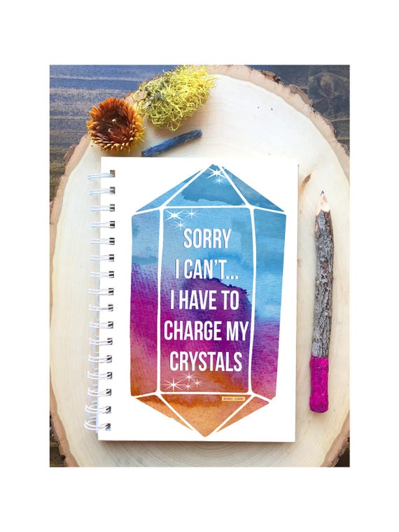 Crystal Spiral Bound Notebook - Charge my Crystals  - Hard Notebook - Spiral Journal - Back to School - Gift - Crystal Lover Gift