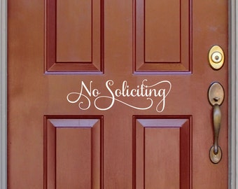 No Soliciting sign, front door decal, no solicitation vinyl door notice, no solicit decal