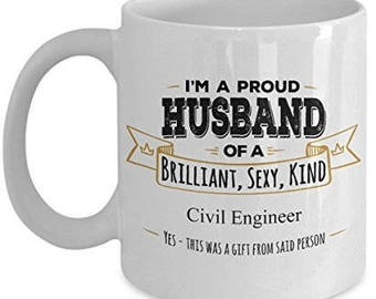 Civil Engineer Mug, Civil Engineer Gifts, Husband Coffee Mug,Birthday Gift,Anniversary Gift, Wife to Husband gift, Husband Gift