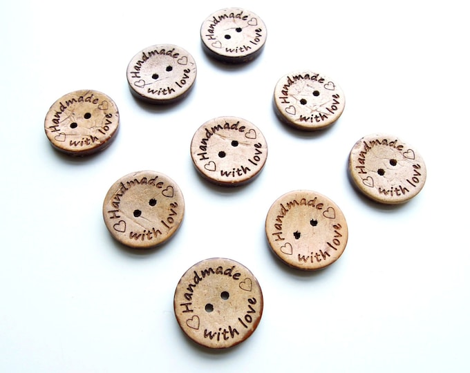 10 Handmade with Love Buttons 20mm. Handmade lable buttons - Coconut buttons - Handmade buttons - Made with love wooden buttons