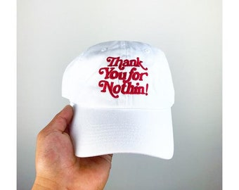 Thank You For Nothin Dad hat strap back