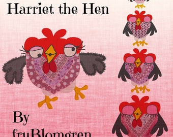 HARRIET the HEN, 5 cute and whimsical Machine Embroidery Hen designs from my collection 'Crazy Chickens' - different versions and sizes