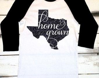 Texas Shirt - Texas Baseball Tee - Home Grown Shirt - Texas State Shirt - Texas Pride - Texas Baseball Shirt - Texas Love - Southern Raised