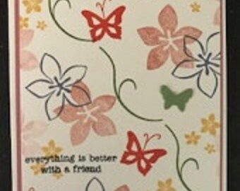 Everything Is Better With A friend Greeting Card