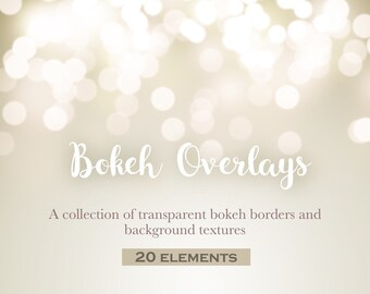 Bokeh overlays, bokeh borders, vintage bokeh, vintage textures, soft light bokeh, light leak bokeh, sparkle bokeh, INSTANT DOWNLOAD