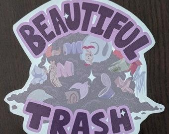 Beautiful Trash Vinyl Sticker